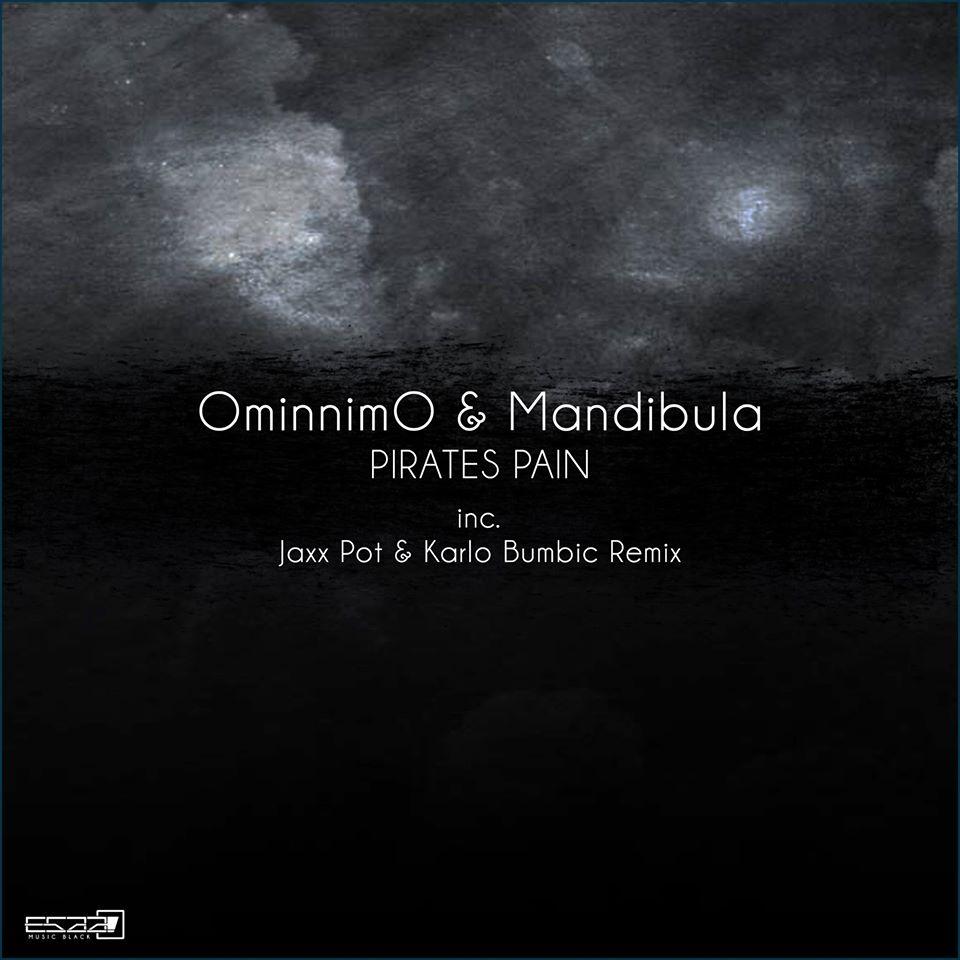 Ominnimo, Danijel Boban, Josip Mikolcevic - Pirates Pain (Jaxx Pot & Karlo Bumbic remix)