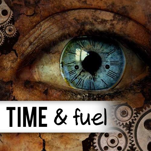 Time & Fuel (episode 3)